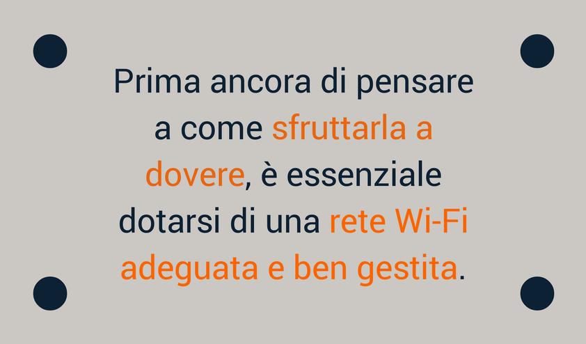 Testo che spiega come usare il Wi-Fi in Hotel per migliorare la customer relationship.